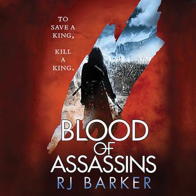 Blood of Assassins Audiobook, by RJ Barker