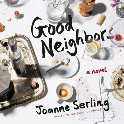Good Neighbors: A Novel Audiobook, by J. D. Serling