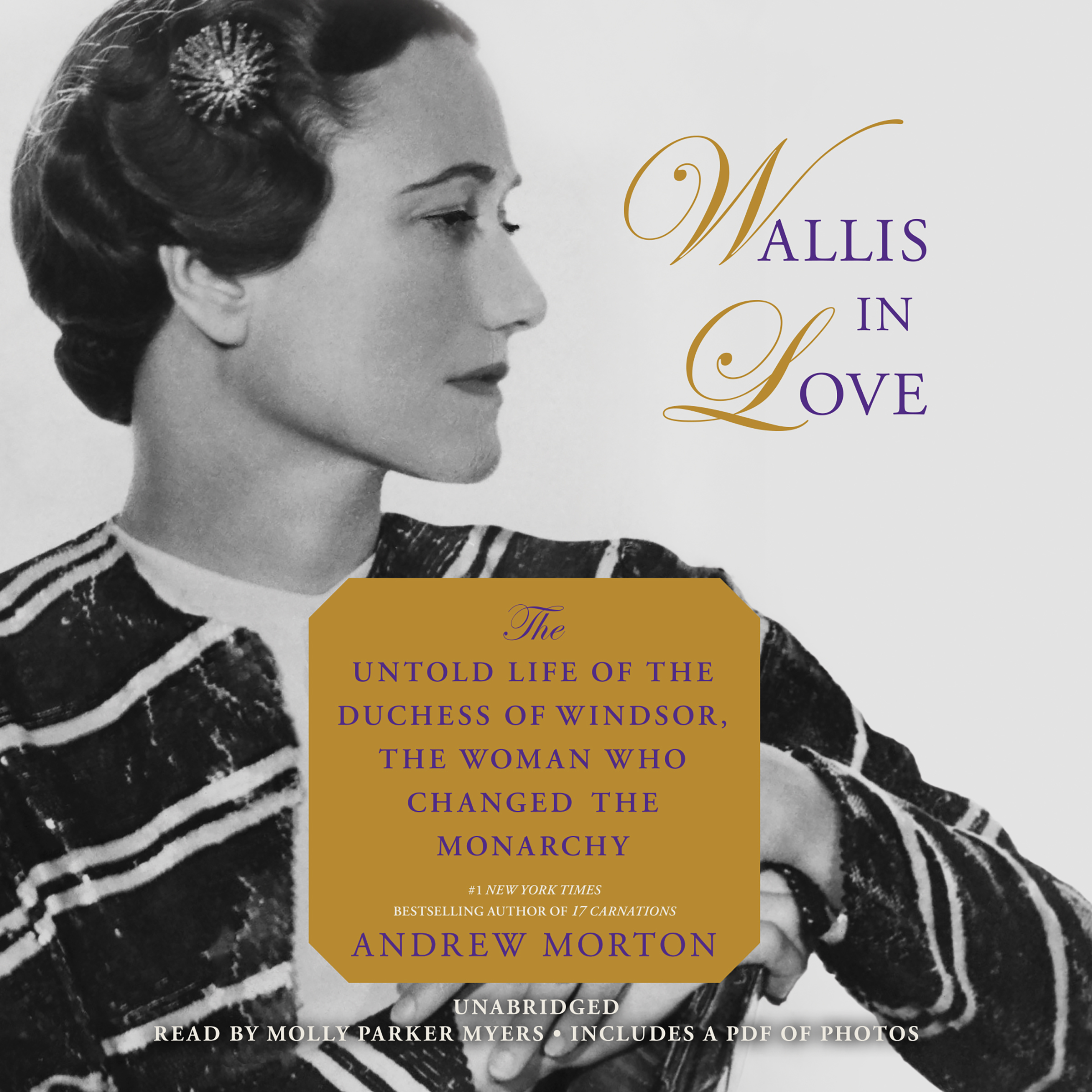 Printable Wallis in Love: The Untold Life of the Duchess of Windsor, the Woman Who Changed the Monarchy Audiobook Cover Art