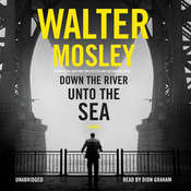 Down the River unto the Sea Audiobook, by Walter Mosley