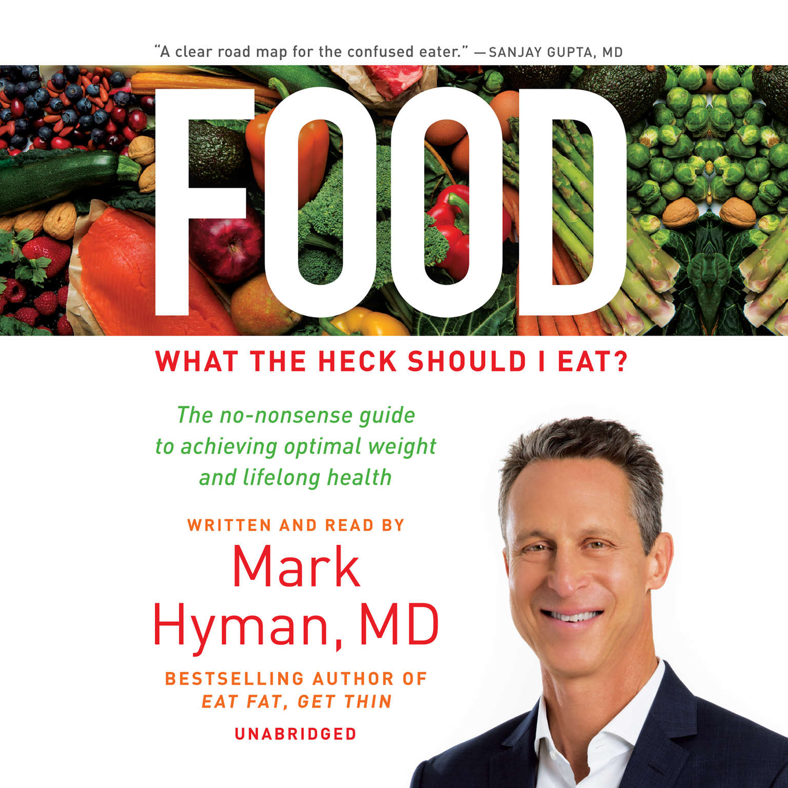 Food: What the Heck Should I Eat? Audiobook, by Mark Hyman