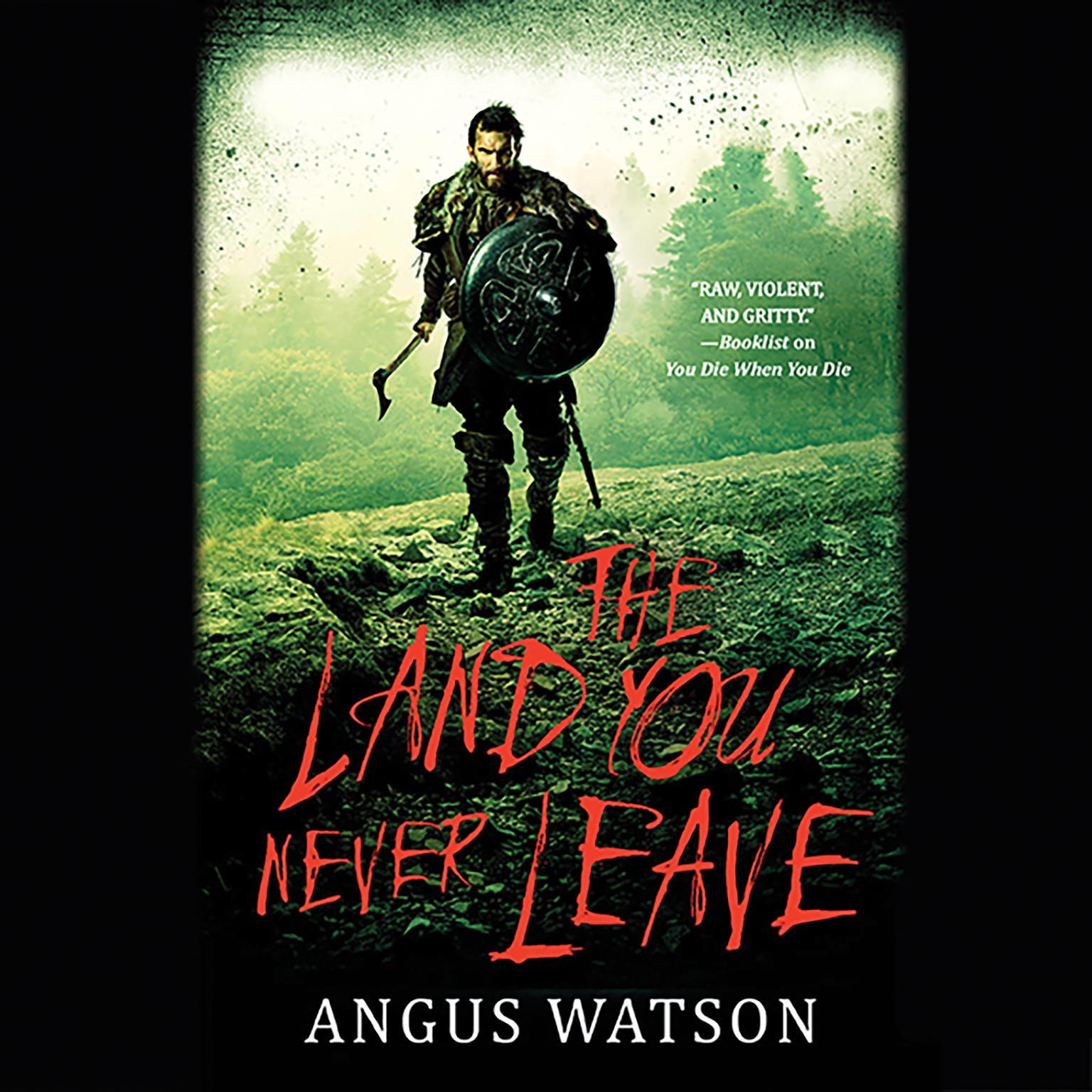 Printable The Land You Never Leave Audiobook Cover Art