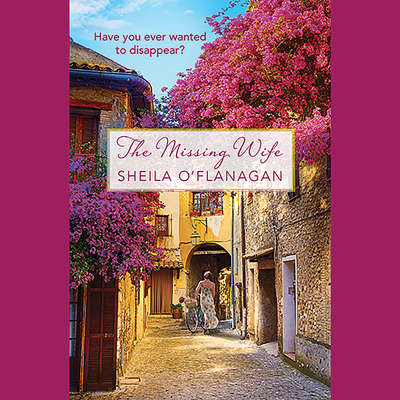 The Missing Wife Audiobook, by Sheila O'Flanagan
