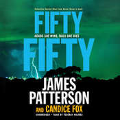 Fifty Fifty Audiobook, by James Patterson, Candice Fox