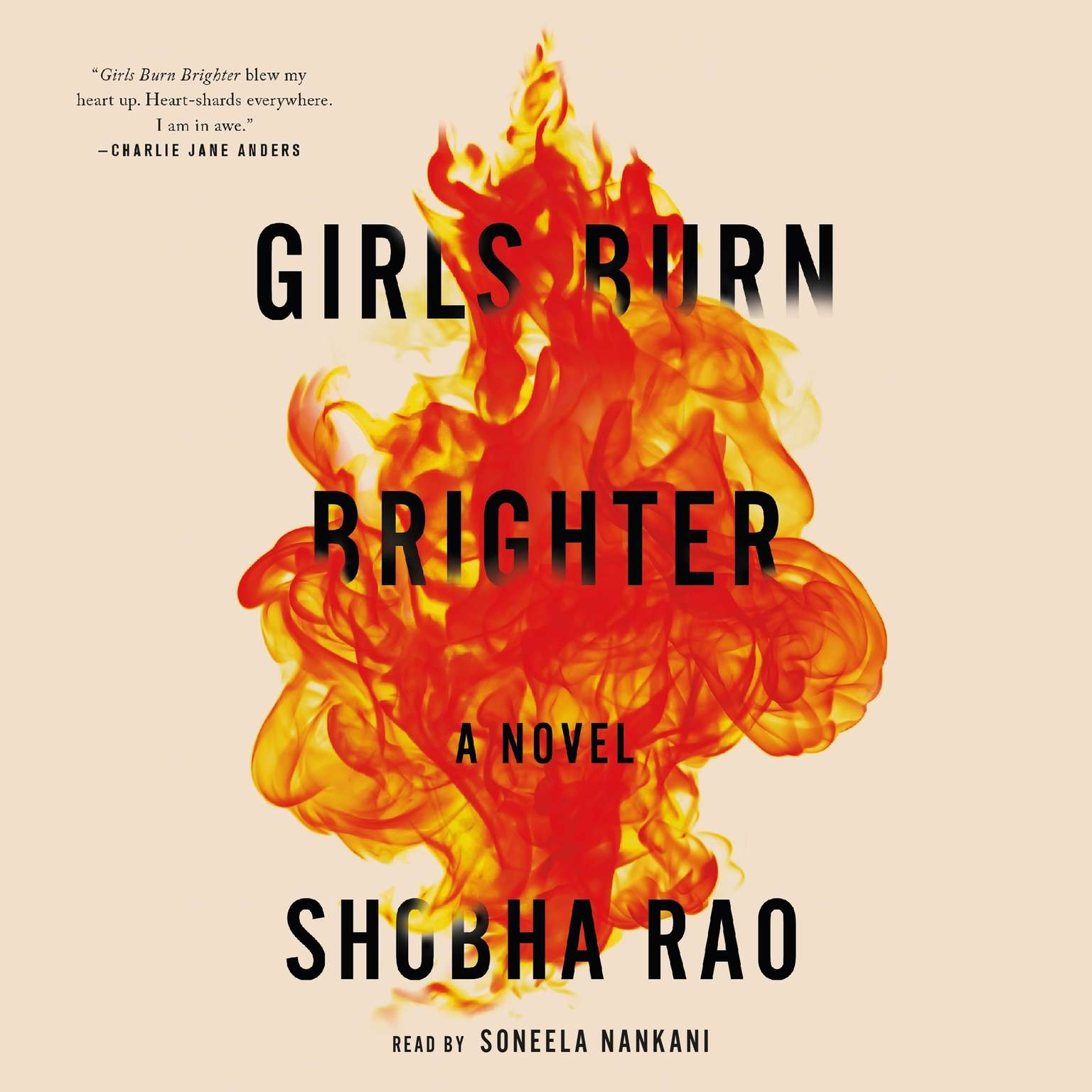 Girls Burn Brighter: A Novel Audiobook, by Shobha Rao