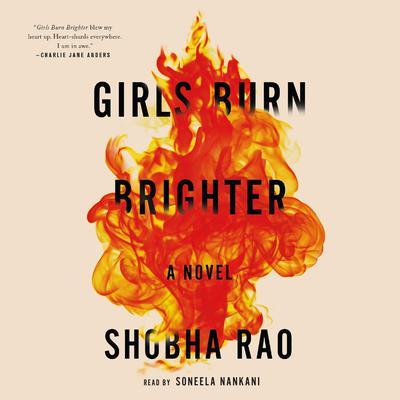 Girls Burn Brighter: A Novel Audiobook, by