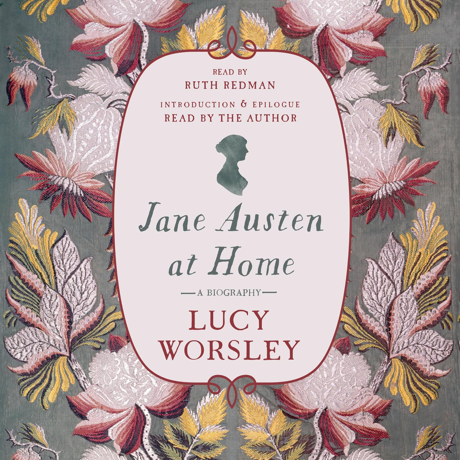 Printable Jane Austen at Home: A Biography Audiobook Cover Art