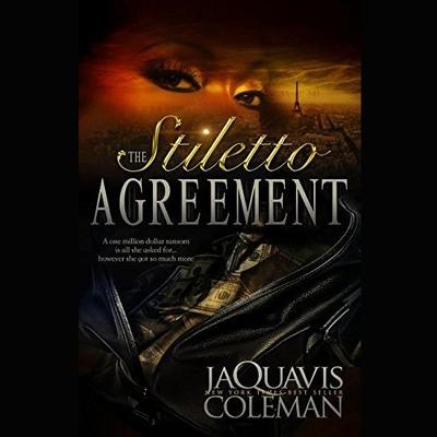 The Stiletto Agreement Audiobook, by JaQuavis Coleman