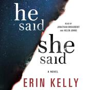 He Said/She Said: A Novel Audiobook, by Erin Kelly