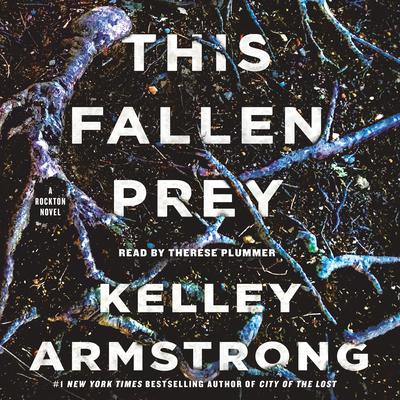 This Fallen Prey: A Rockton Novel Audiobook, by