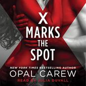 X Marks the Spot Audiobook, by Opal Carew