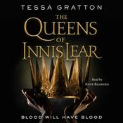 The Queens of Innis Lear Audiobook, by Tessa Gratton