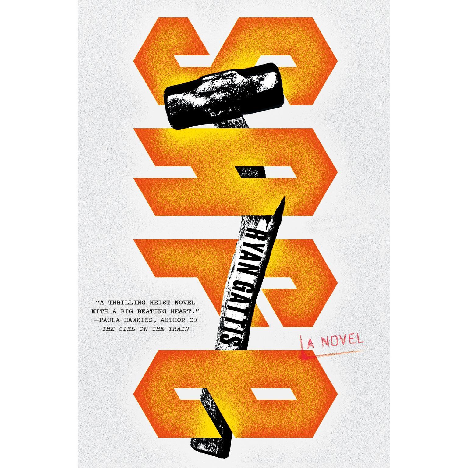 Safe: A Novel Audiobook, by Ryan Gattis