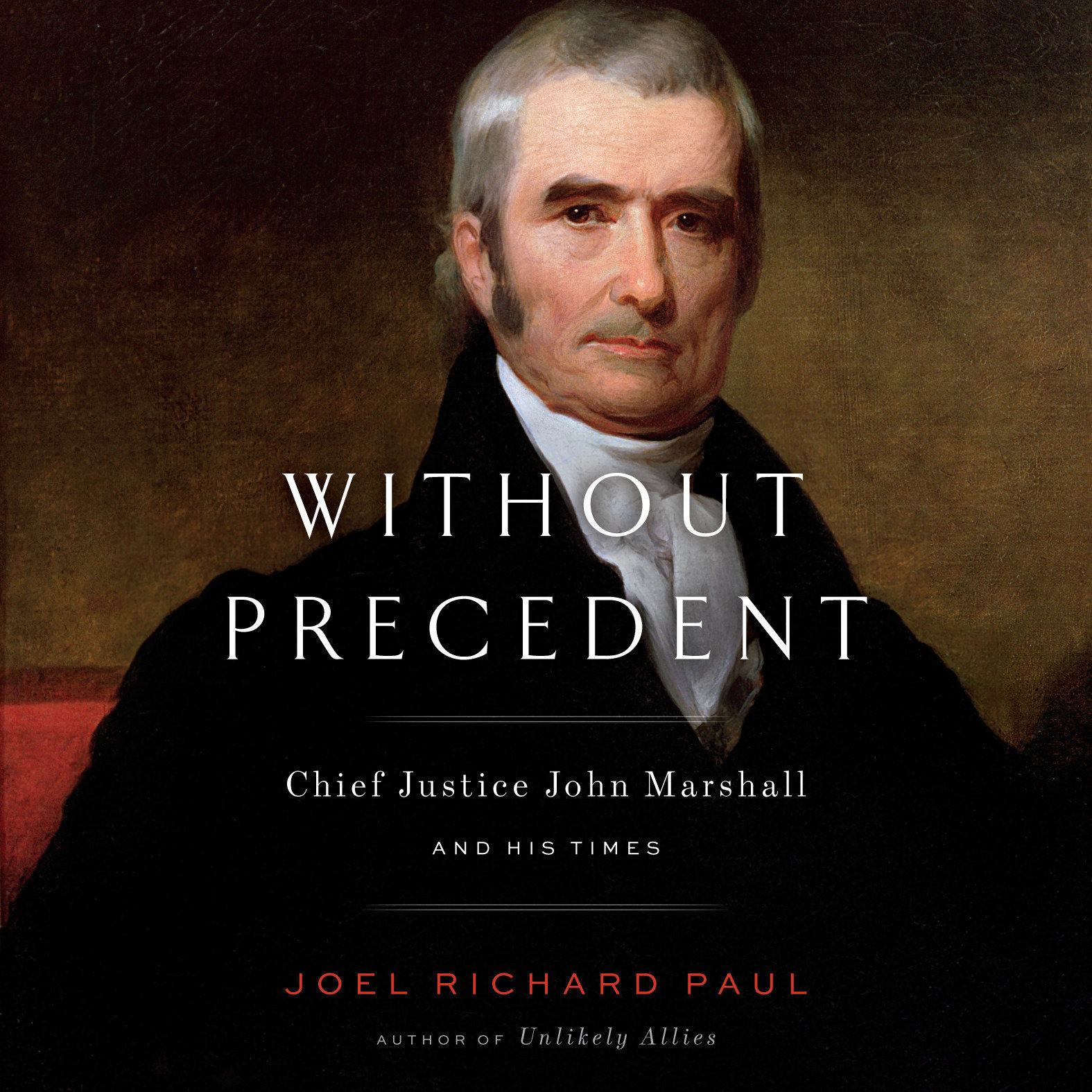Printable Without Precedent: Chief Justice John Marshall and His Times Audiobook Cover Art