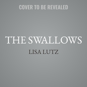 The Swallows: A Novel Audiobook, by Lisa Lutz