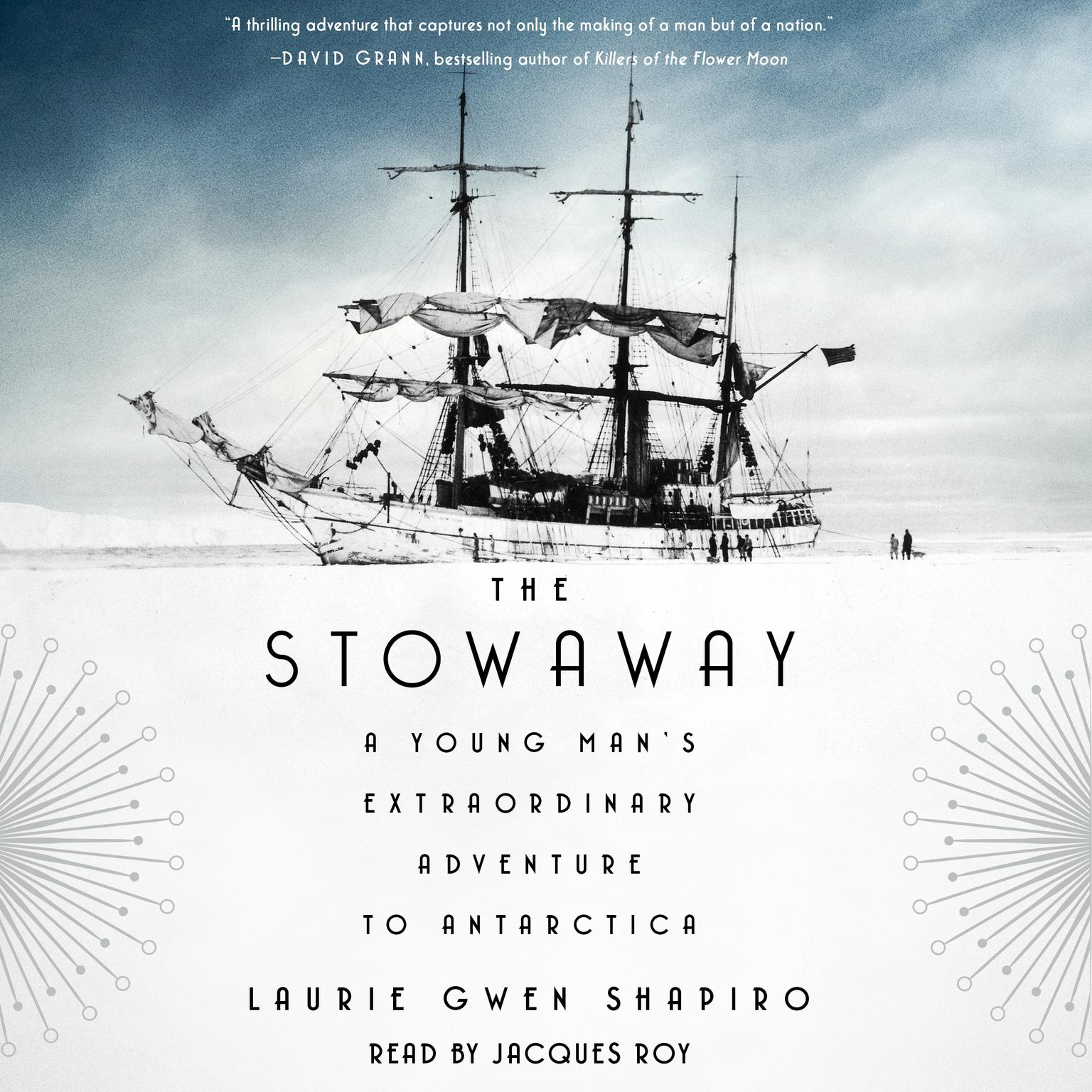 Printable The Stowaway: A Young Man's Extraordinary Adventure to Antarctica Audiobook Cover Art