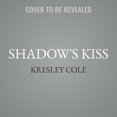 Shadows Kiss Audiobook, by Kresley Cole