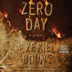 Zero Day: A Novel Audiobook, by Ezekiel Boone