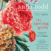 The Spring Girls Audiobook, by Anna Todd