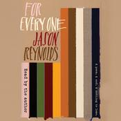 For Every One Audiobook, by Jason Reynolds