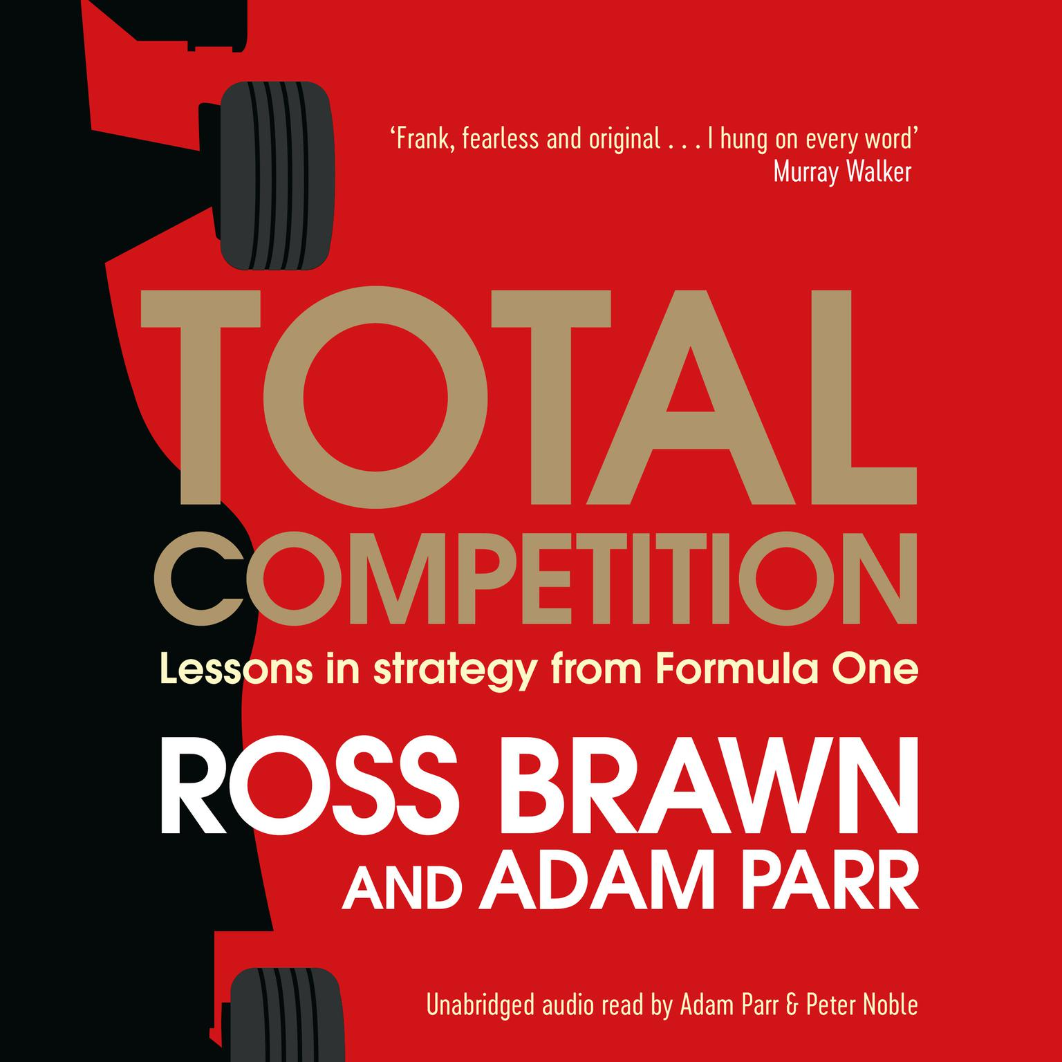 Printable Total Competition: Lessons in Strategy from Formula One Audiobook Cover Art
