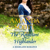 The Reluctant Highlander: A Highland Romance Audiobook, by Amanda Scott