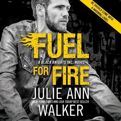 Fuel For Fire Audiobook, by Julie Ann Walker