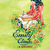 Emily Climbs Audiobook, by L. M. Montgomery