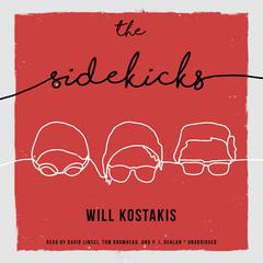 The Sidekicks Audiobook, by Will Kostakis