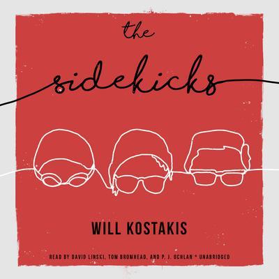 The Sidekicks Audiobook, by Will Kostakis