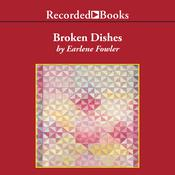 Broken Dishes Audiobook, by Earlene Fowler