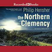 The Northern Clemency Audiobook, by Philip Hensher