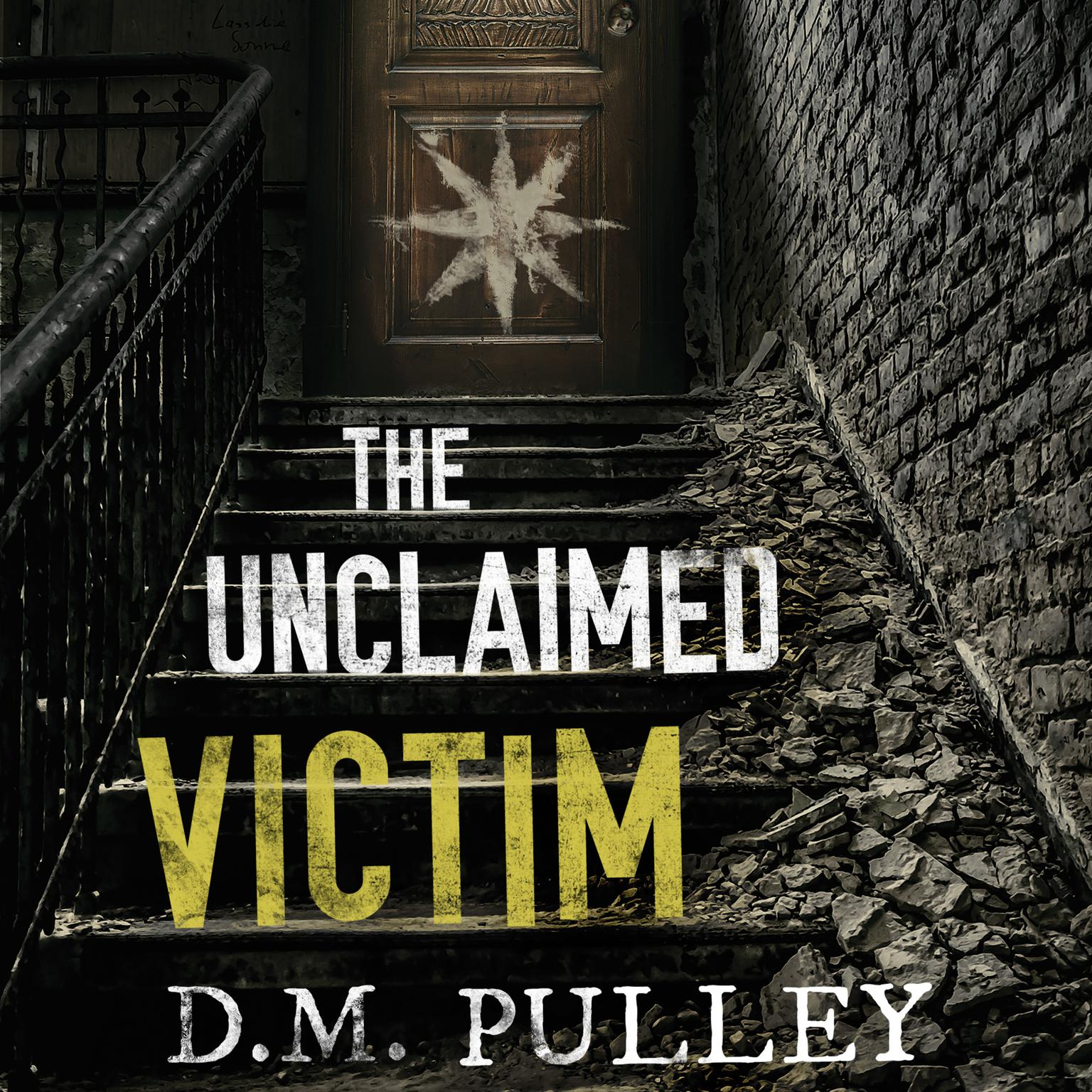 The Unclaimed Victim Audiobook, by D. M. Pulley