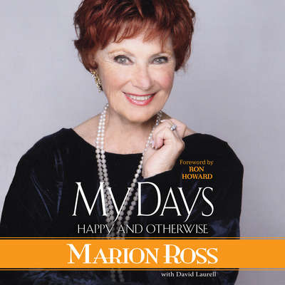 My Days: Happy and Otherwise Audiobook, by Marion Ross