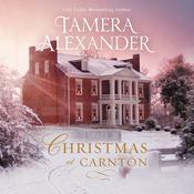 Christmas at Carnton: A Novella Audiobook, by Tamera Alexander