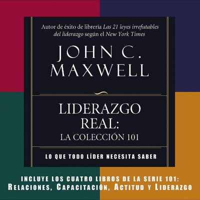 Liderazgo REAL (Abridged) Audiobook, by John C. Maxwell