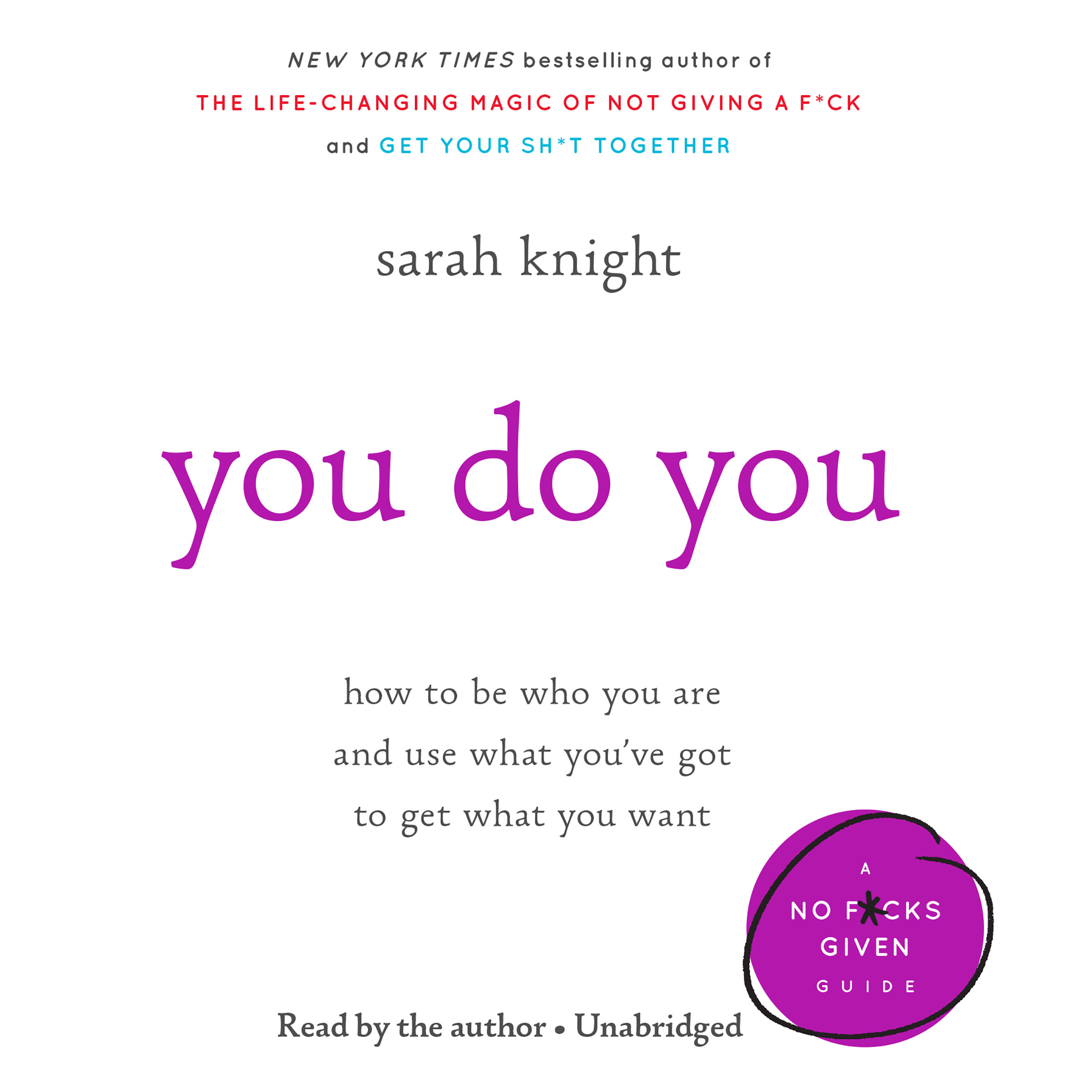 Printable You Do You: How to Be Who You Are and Use What You've Got to Get What You Want Audiobook Cover Art