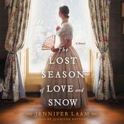 The Lost Season of Love and Snow: A Novel Audiobook, by Jennifer Laam