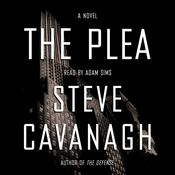 The Plea: A Novel Audiobook, by Steve Cavanagh