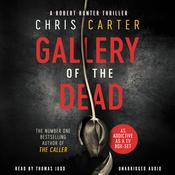 The Gallery of the Dead Audiobook, by Chris Carter