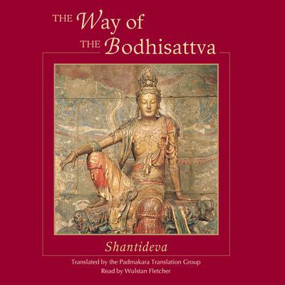 The Way of the Bodhisattva Audiobook, by Shantideva