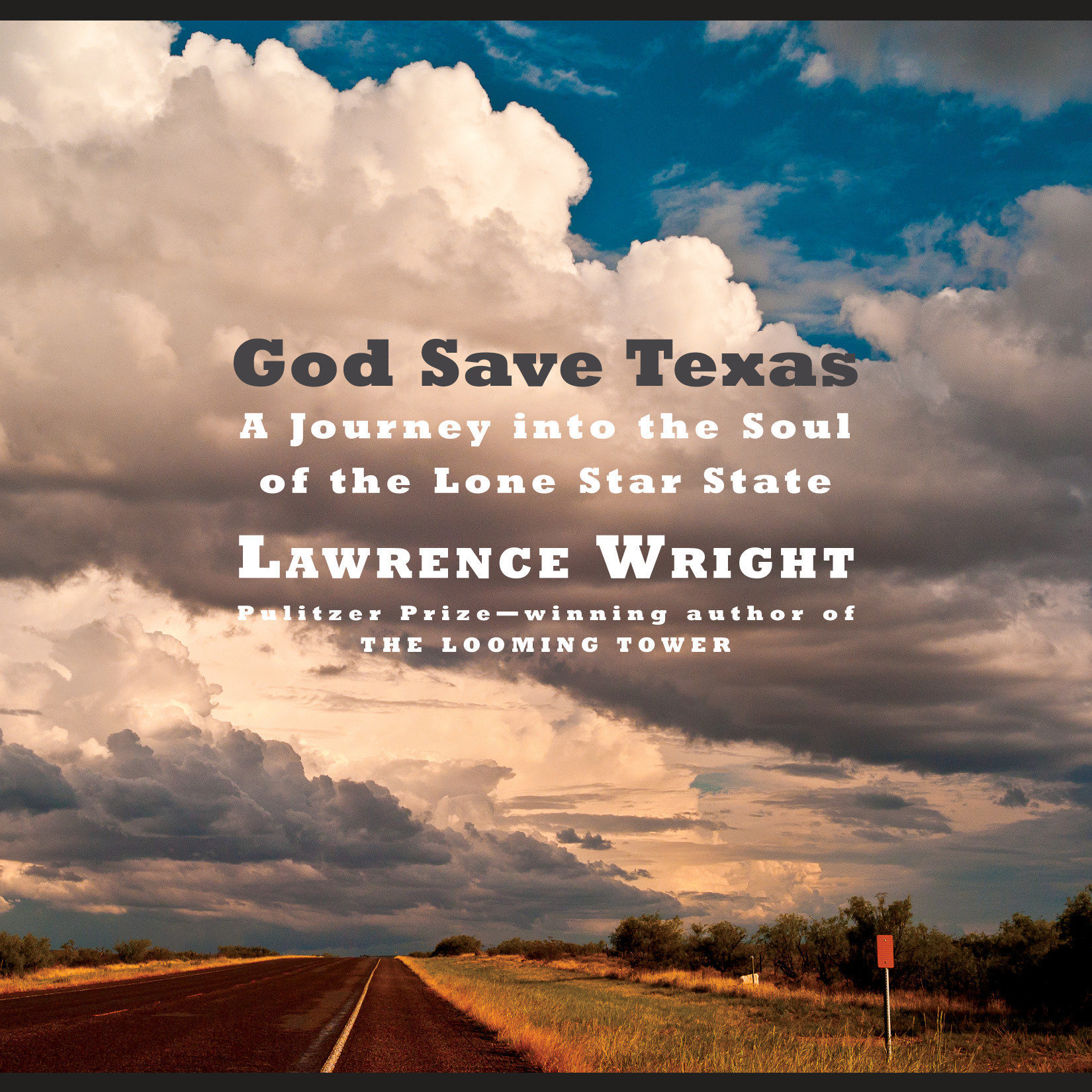 Printable God Save Texas: A Journey into the Soul of the Lone Star State Audiobook Cover Art