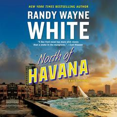 North of Havana Audiobook, by Randy Wayne White