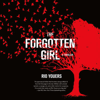 The Forgotten Girl: A Thriller Audiobook, by Rio Youers
