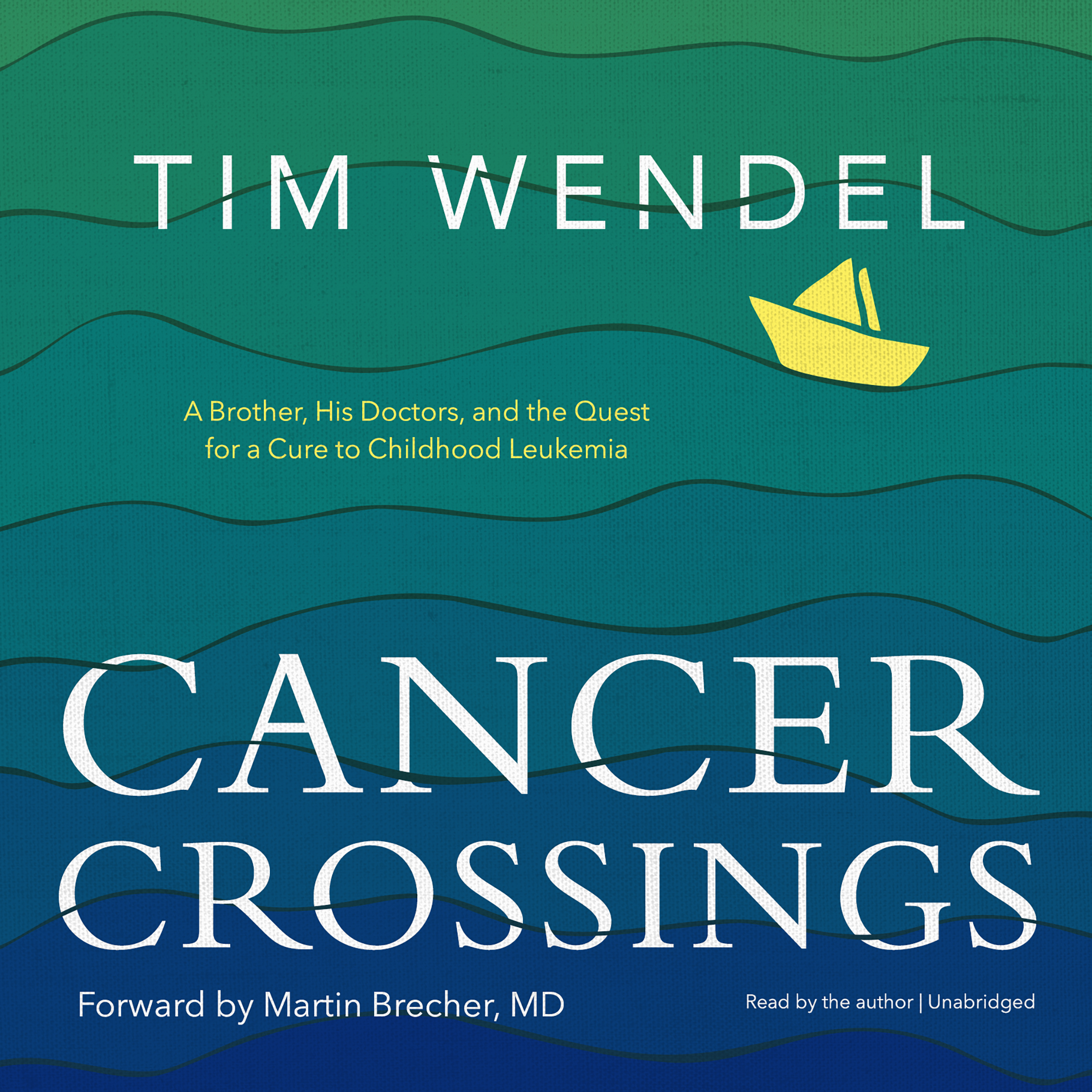 Printable Cancer Crossings: A Brother, His Doctors, and the Quest for a Cure to Childhood Leukemia Audiobook Cover Art