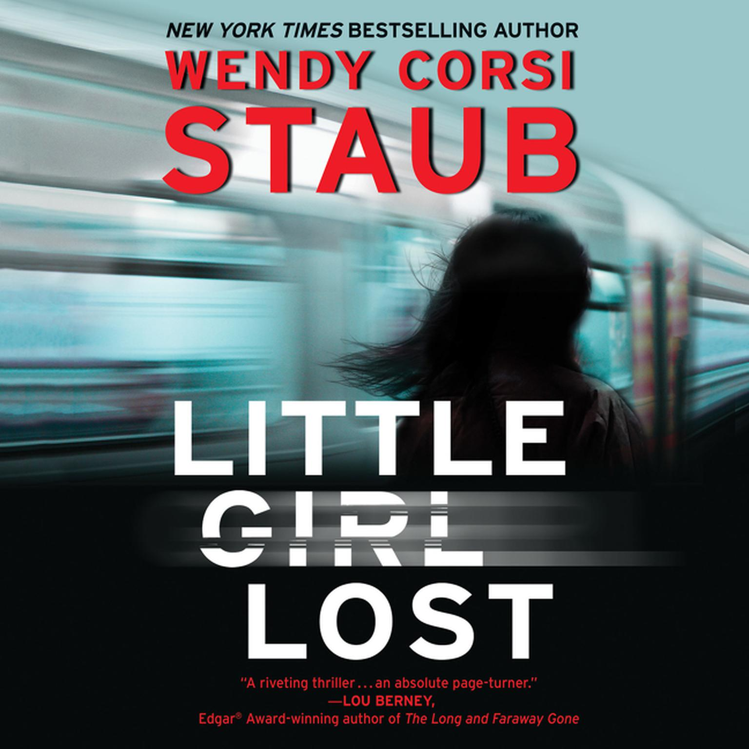 Little Girl Lost: A Foundlings Novel Audiobook, by Wendy Corsi Staub