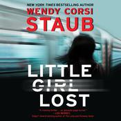 Little Girl Lost Audiobook, by Wendy Corsi Staub