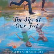 The Sky at Our Feet Audiobook, by Nadia Hashimi