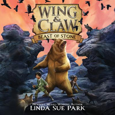 Wing & Claw #3: Beast of Stone Audiobook, by Linda Sue Park