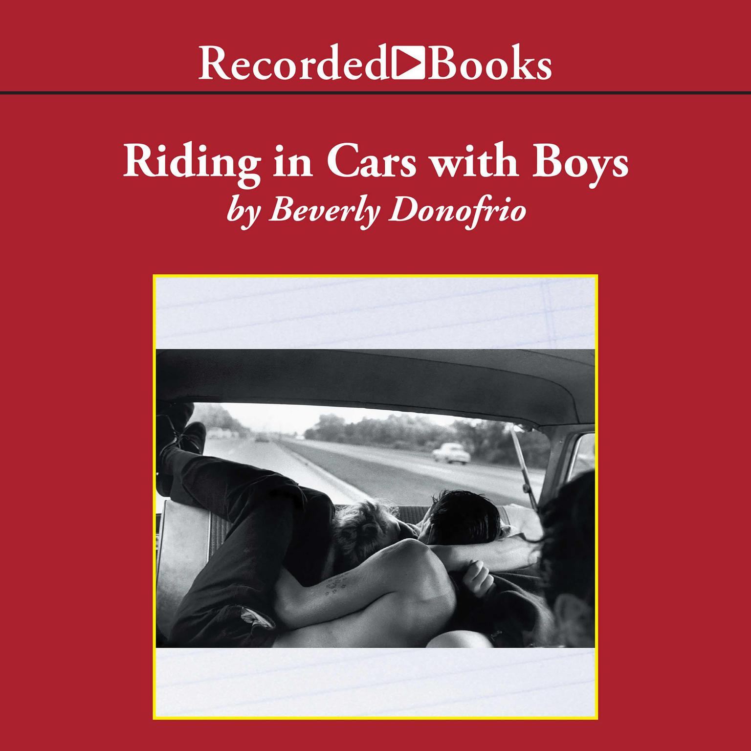Printable Riding in Cars with Boys: Confessions of a Bad Girl Who Makes Good Audiobook Cover Art
